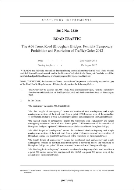 The A66 Trunk Road (Brougham Bridges, Penrith) (Temporary Prohibition and Restriction of Traffic) Order 2012