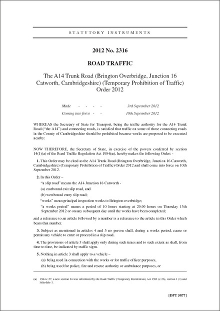 The A14 Trunk Road (Brington Overbridge, Junction 16 Catworth, Cambridgeshire) (Temporary Prohibition of Traffic) Order 2012