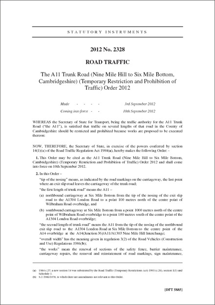 The A11 Trunk Road (Nine Mile Hill to Six Mile Bottom, Cambridgeshire) (Temporary Restriction and Prohibition of Traffic) Order 2012