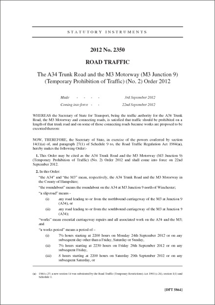 The A34 Trunk Road and the M3 Motorway (M3 Junction 9) (Temporary Prohibition of Traffic) (No. 2) Order 2012