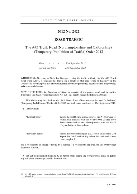 The A43 Trunk Road (Northamptonshire and Oxfordshire) (Temporary Prohibition of Traffic) Order 2012
