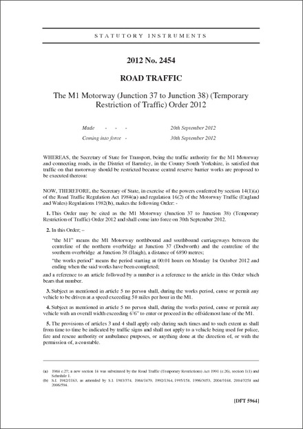 The M1 Motorway (Junction 37 to Junction 38) (Temporary Restriction of Traffic) Order 2012