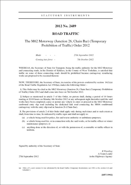 The M62 Motorway (Junction 26, Chain Bar) (Temporary Prohibition of Traffic) Order 2012