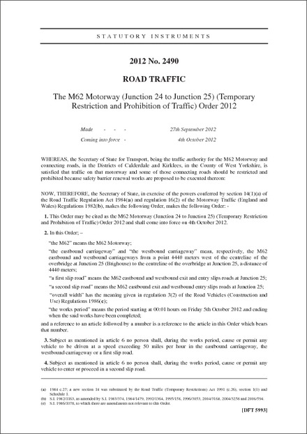 The M62 Motorway (Junction 24 to Junction 25) (Temporary Restriction and Prohibition of Traffic) Order 2012