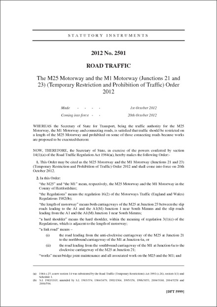 The M25 Motorway and the M1 Motorway (Junctions 21 and 23) (Temporary Restriction and Prohibition of Traffic) Order 2012