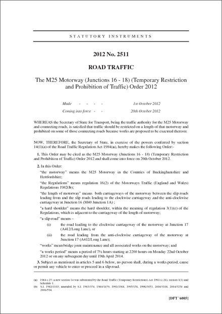 The M25 Motorway (Junctions 16 - 18) (Temporary Restriction and Prohibition of Traffic) Order 2012
