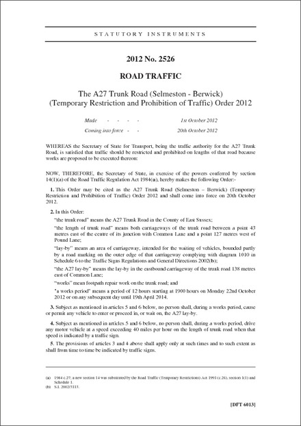 The A27 Trunk Road (Selmeston - Berwick) (Temporary Restriction and Prohibition of Traffic) Order 2012