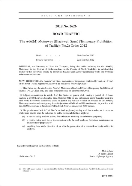 The A66(M) Motorway (Blackwell Spur) (Temporary Prohibition of Traffic) (No.2) Order 2012