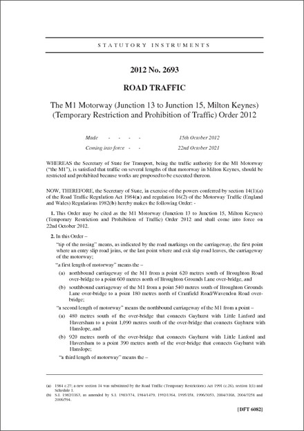 The M1 Motorway (Junction 13 to Junction 15, Milton Keynes) (Temporary Restriction and Prohibition of Traffic) Order 2012