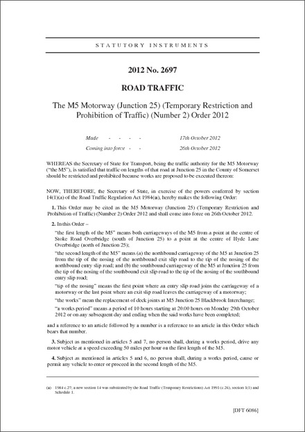 The M5 Motorway (Junction 25) (Temporary Restriction and Prohibition of Traffic) (Number 2) Order 2012
