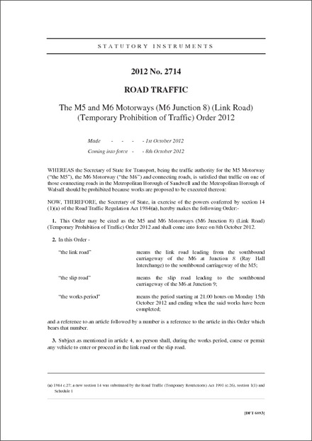 The M5 and M6 Motorways (M6 Junction 8) (Link Road) (Temporary Prohibition of Traffic) Order 2012