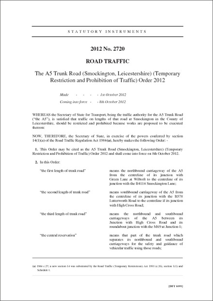 The A5 Trunk Road (Smockington, Leicestershire) (Temporary Restriction and Prohibition of Traffic) Order 2012