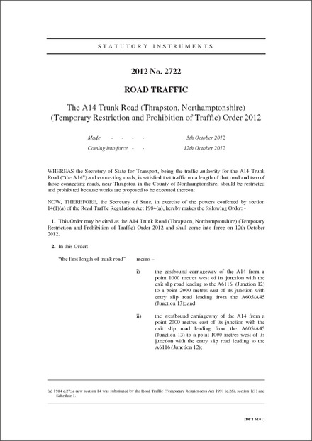 The A14 Trunk Road (Thrapston, Northamptonshire) (Temporary Restriction and Prohibition of Traffic) Order 2012