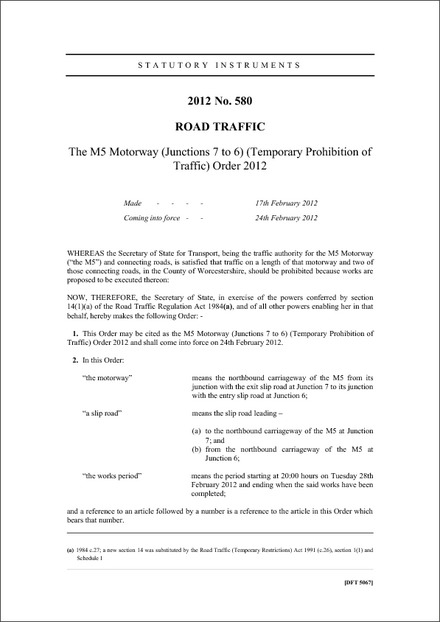 The M5 Motorway (Junctions 7 to 6) (Temporary Prohibition of Traffic) Order 2012