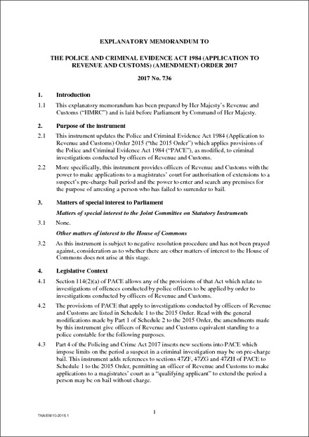 The Police and Criminal Evidence Act 1984 (Application to
